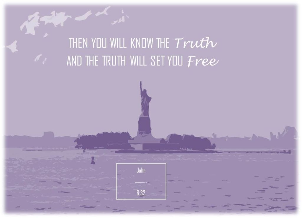 Statue of liberty, truth sets free