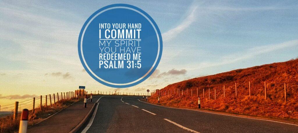 Halifax Road - Psalm 31