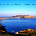 Psalm 44 - from the Little Orme, LLandudno